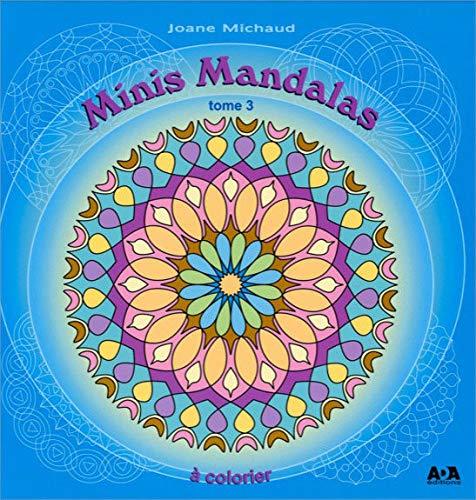 MINIS MANDALAS T03: MICHAUD JOANE