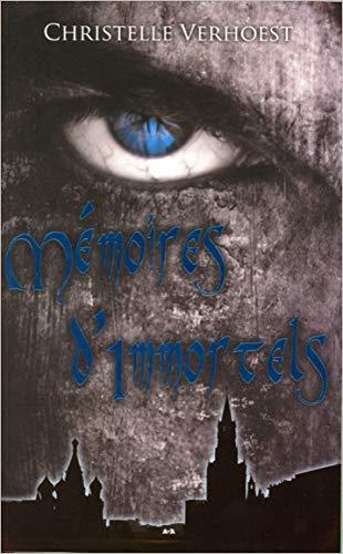 9782896674633: Mémoires d'immortels
