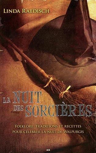 NUIT DES SORCIERES -LA-: RAEDISCH LINDA