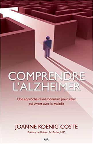 COMPRENDRE L ALZHEIMER - NED 2012: KOENIG COSTE JOANNE