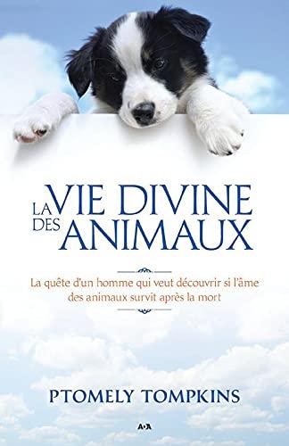 VIE DIVINE DES ANIMAUX -LA-: TOMPKINS PTOLEMY