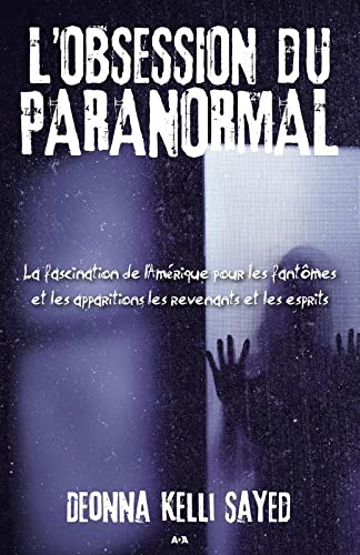9782896676408: L'obsession du paranormal