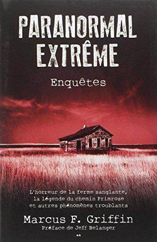 9782896676774: Paranormal extrême - Enquêtes