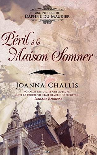 9782896676903: Péril a la Maison Sommer - une Intrigue de Daphne Maurier T2