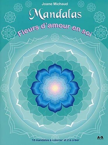9782896678105: Mandalas - Fleurs d'amour en soi