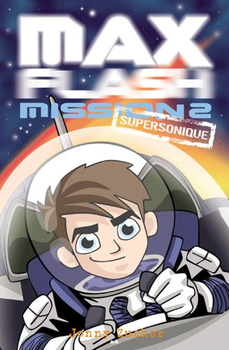 Max Flash, Mission 2 - Supersonic: Zucker, Jonny