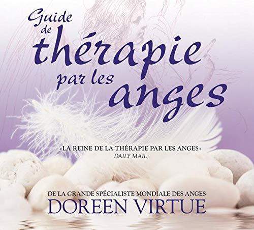 Guide de thérapie par les anges - Livre audio 2 CD: VIRTUE, DOREEN