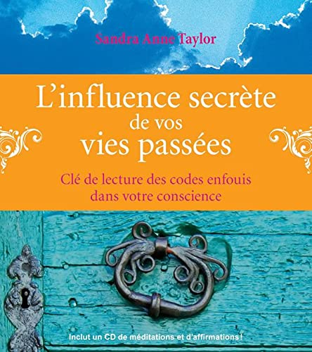 INFLUENCE SECRETE DE VIES PASSEES + CD: TAYLOR SANDRA ANNE