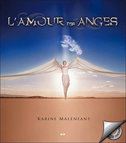 AMOUR DES ANGES -L- + CD: MALENFANT KARINE
