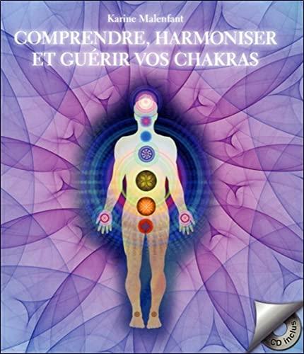 9782896678990: Comprendre, harmoniser et guérir vos chakras (livre + CD)