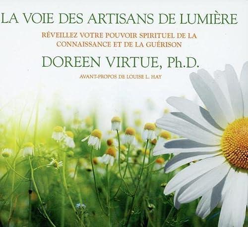 9782896679133: La voie des artisans de lumière - Livre audio 3 CD