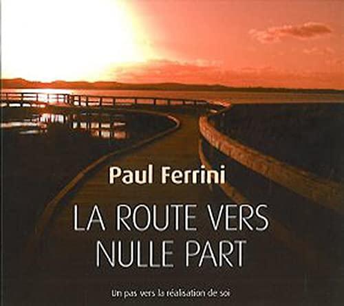 9782896679188: La route vers nulle part - Livre audio 3 CD