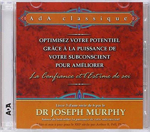 9782896679454: Optimisez votre potentiel pour améliorer la confiance et l'estime de soi - 2 CD - Livret 3