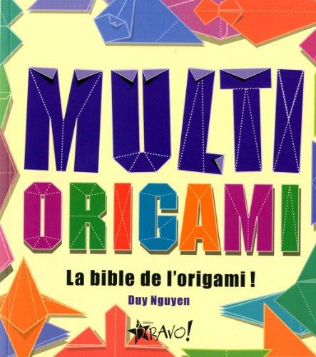 9782896700868: Multi Origami : La bible de l'origami !