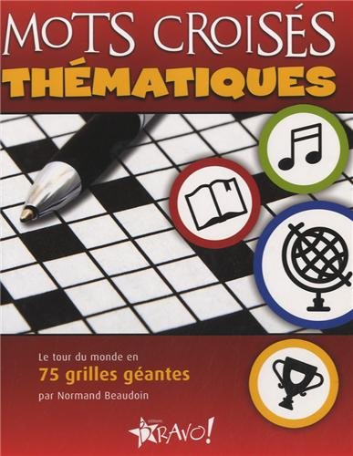 Mots croisés thématiques: Beaudoin, Normand