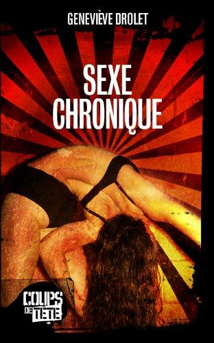 9782896710140: Sexe chronique