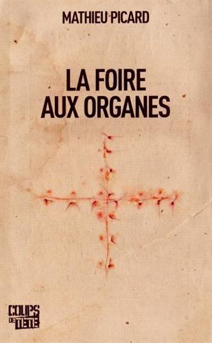 Foire aux organes (La): Picard, Mathieu