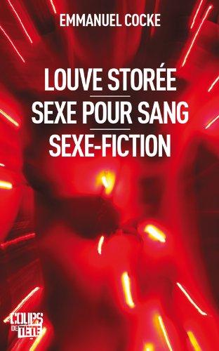 9782896711086: Louve Storée, sexe pour sang, sexe-fiction