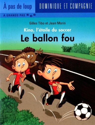 ballon fou - Kino, l'?toile du soccer: n/a