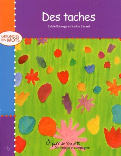 TACHES -DES-: GRIGNOTE LES MOTS