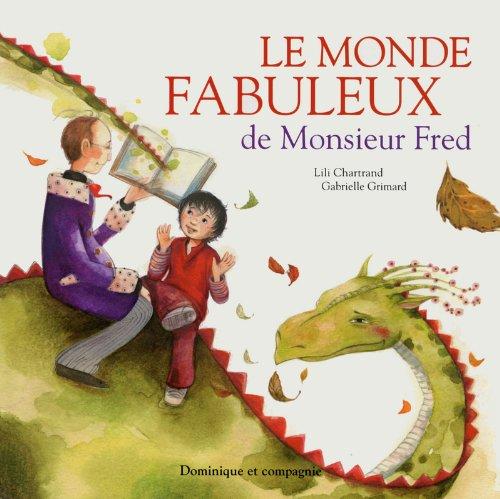 MONDE FABULEUX DE MONSIEUR FRED -LE-: COLLECTIF 1 ERE ED12