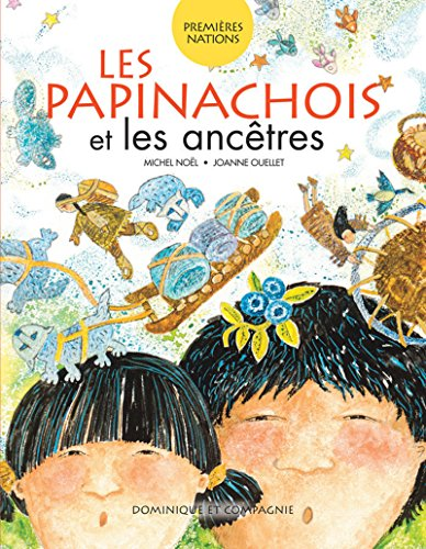9782896861583: Les papinachois et les ancêtres
