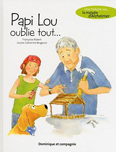 9782896864157: Papi Lou oublie tout