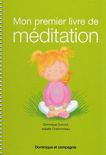 MON PREMIER LIVRE DE MEDITATION: DUMONT CHARBONNEAU