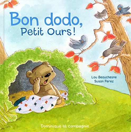 BON DODO PETIT OURS: BEAUCHESNE PEREZ