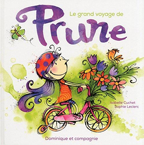 GRAND VOYAGE DE PRUNE -LE-: CUCHET LECLERC