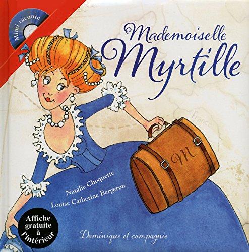 9782896867134: Mademoiselle Myrtille + CD