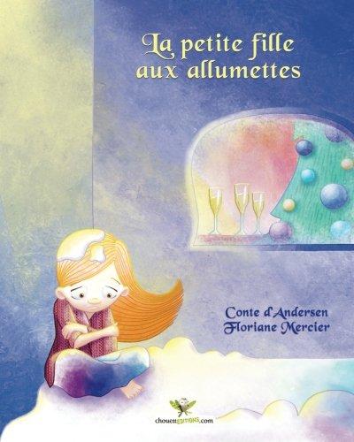 9782896873432: La petite fille aux allumettes (French Edition)
