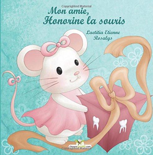 9782896874705: Mon amie, Honorine la souris (French Edition)