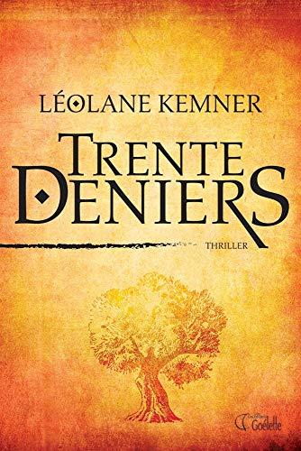 Trente deniers: Kemner, Léolane