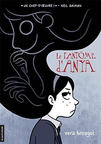 9782896952137: Le Fantôme d'Anya