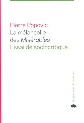 9782896981137: La mélancolie des Misérables : Essai de sociocritique