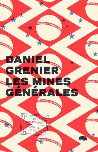 Mines générales (Les): Grenier, Daniel