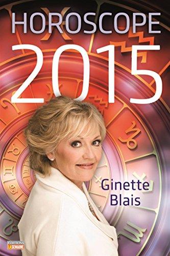 Horoscope 2015 - Blais, Ginette