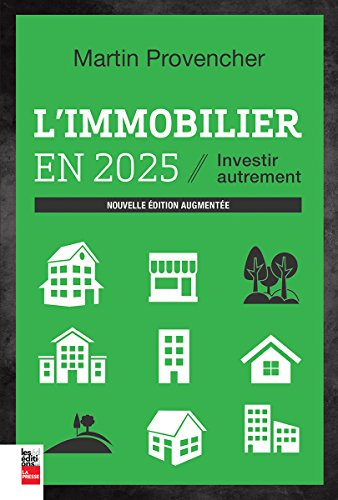 9782897053215: IMMOBILIER EN 2025 (L') : INVESTIR AUTREMENT N.É. AUGMENTÉE