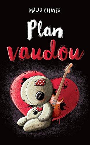 Plan vaudou: Chayer, Maud