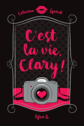 9782897090685: C'Est la Vie, Clary!