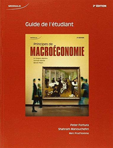 9782897108045: Principes de macroéconomie : Guide de l'étudiant