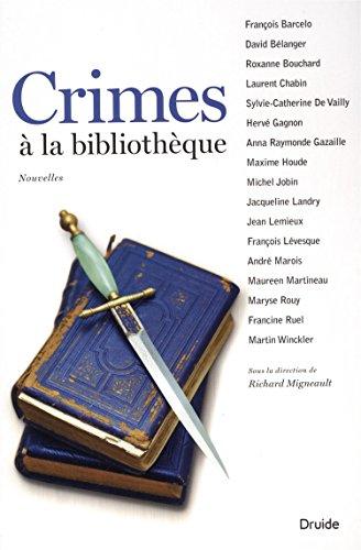 Crimes ? la biblioth?que (French Edition): Barcelo, Fran?ois, B?langer,