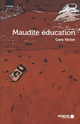 9782897120252: Maudite Education