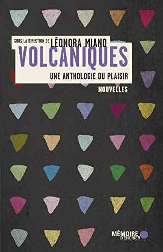 9782897122720: Volcaniques, une anthologie du plaisir
