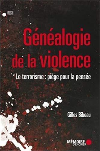 9782897122973: Généalogie de la violence