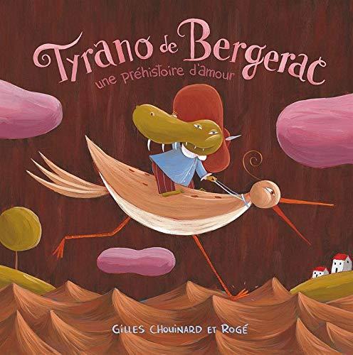 9782897140809: Tyrano de Bergerac - Une préhistoire d'amour