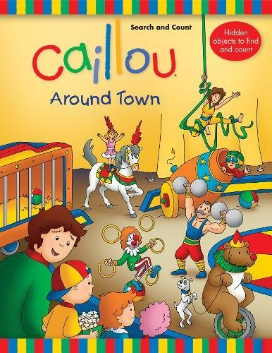 9782897180454: Caillou: Around Town: Search and Count Book