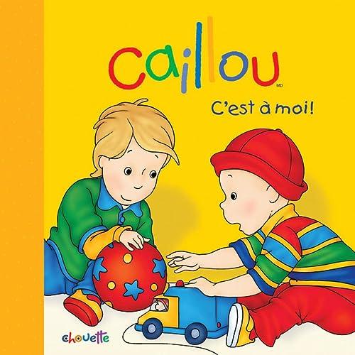 9782897180577: Caillou C'est � moi !