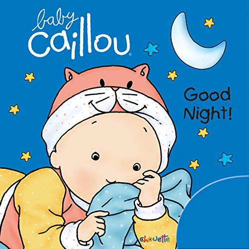 9782897180997: Baby Caillou: Good Night!